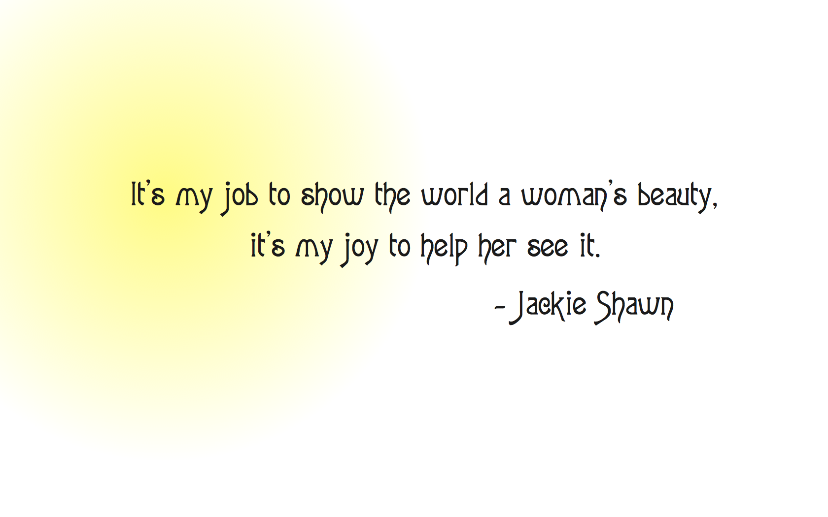 JackieShawn-quote.002.png