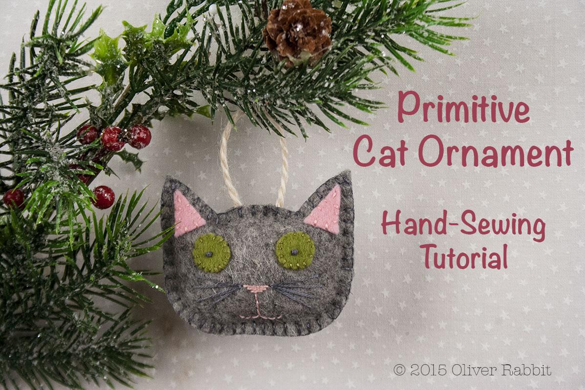 Felt Christmas Decorations To Make Free Patterns.Primitive Felt Cat Ornament A Free Pattern For Handmade
