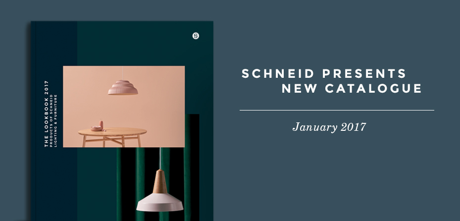 Catalogue 2017 | Schneid Lighting & Furniture