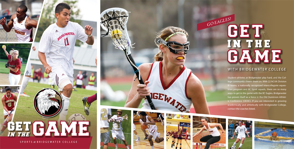 Get in the Game Brochure  August 2014 | 4 page booklet highlighting 2013-14 athletic achievements at Bridgewater College