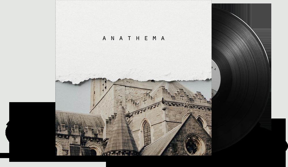 anathema - Best for: contemplation, meditation, communion, confession, deconstruction, and excommunication.