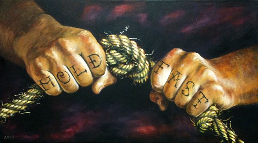 "Hold Fast    46"" x 26""   2011"