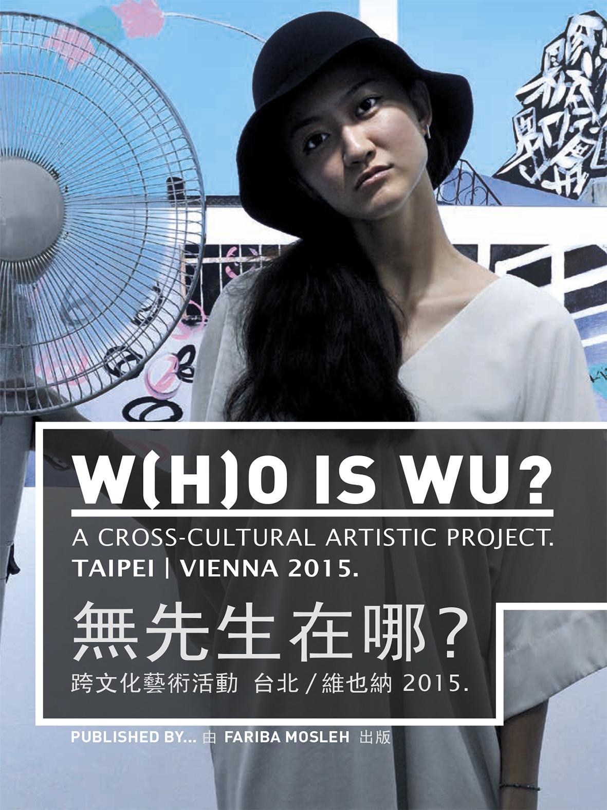 W(H)O S WU? Taipei / Vienna 2015.