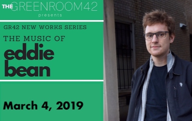 Greenroom - March 4, 2019 9:30pm Emily is teaming up once again with composer Eddie Bean to showcase some of his newest work!