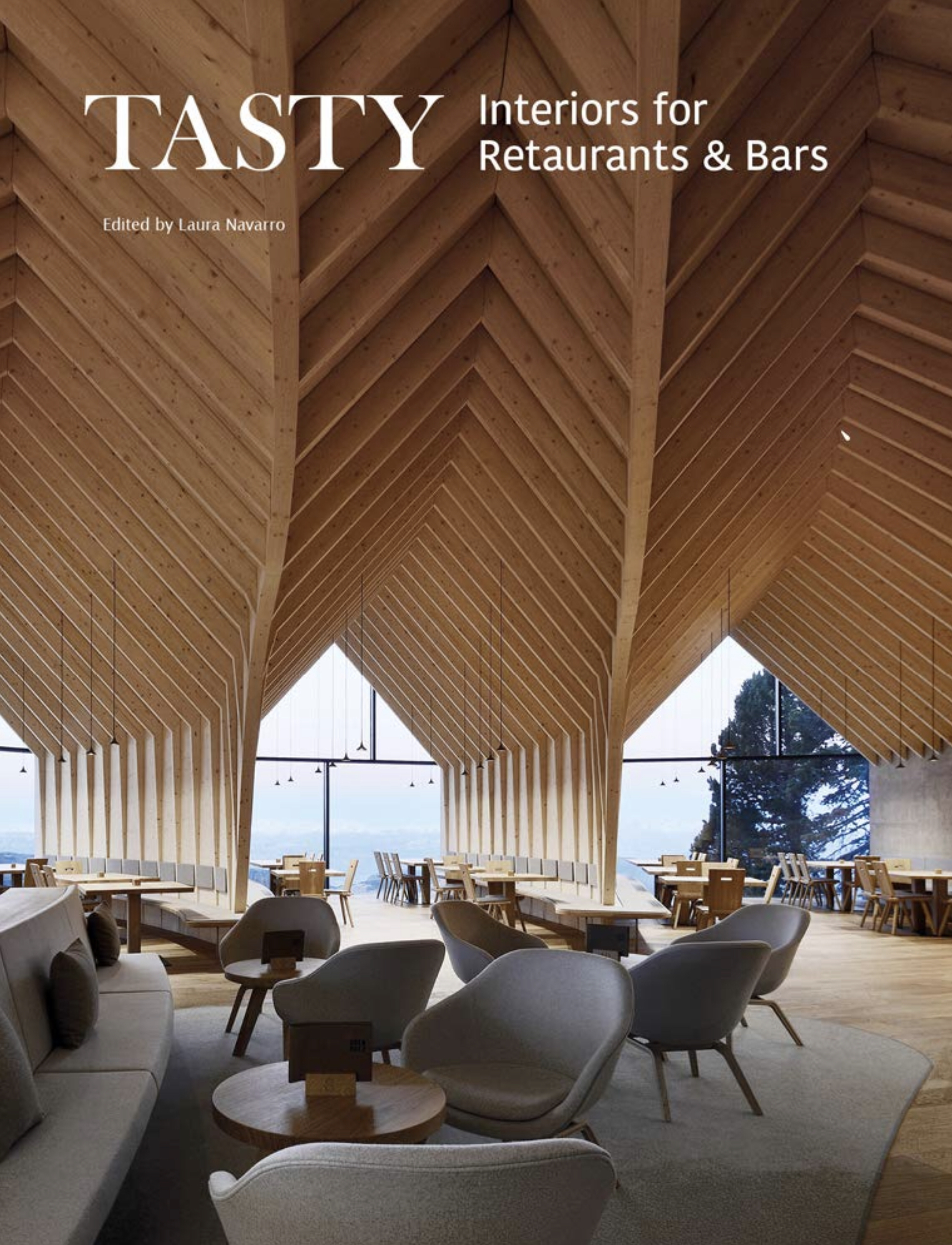 Tasty: Interiors for Restaurants and Bars, Edited by Laura Navarro; Images Publishing Dist Ac.