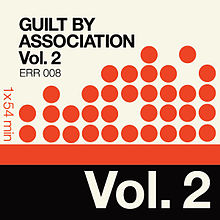 Artist- Various   Album- Guilt By Association Vol. 2
