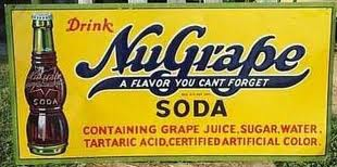 "NuGrape: containing grape juice, sugar, water, tartaric acid, certified artificial color. This dates from after the addition of Fritzsche's Merchandise No. 25, but before the 1931 FTC ruling requiring the company to reinstate ""imitation"" on their labels."