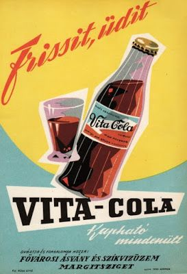 Vita Cola advertisement in Hungarian that I found on Pinterest. Wish I had more info on this...