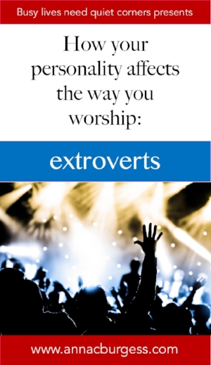 How does your personality affect the way you worship? More than you think! Find out more by clicking the link now! #extrovertworship  #personality  #worship