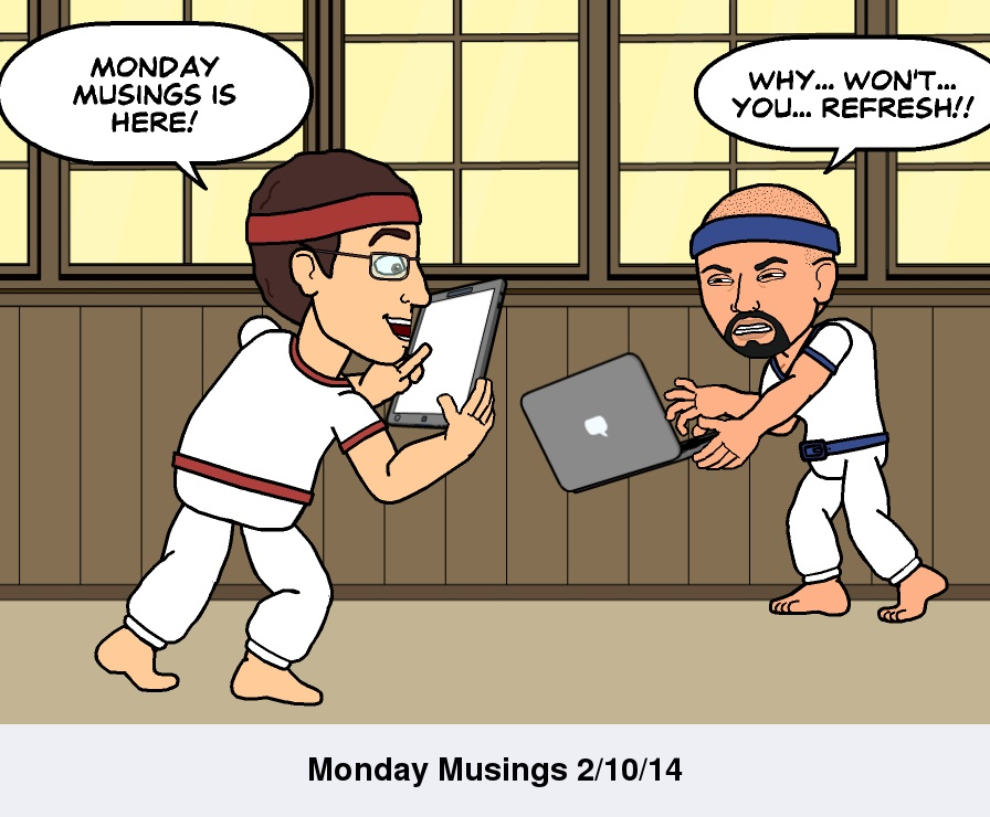 Monday Musings 021014.jpg