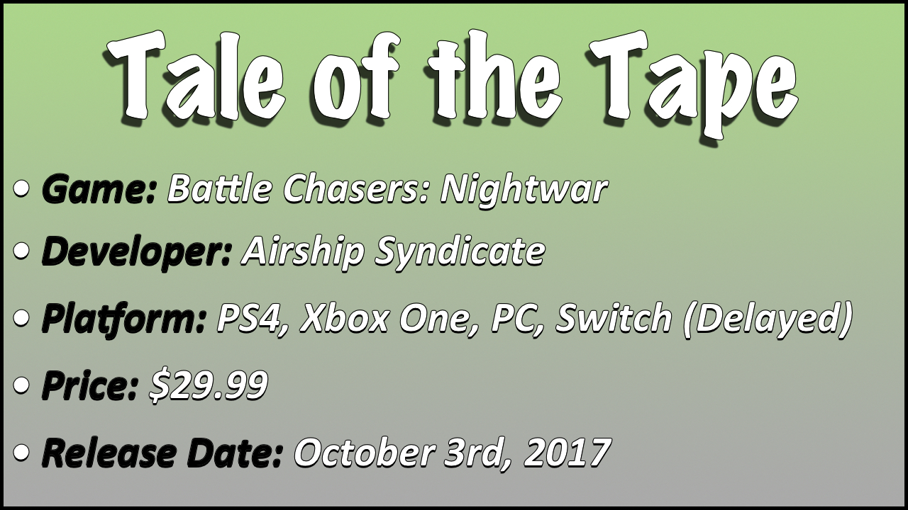 Tale of the Tape - Battle Chasers.jpg