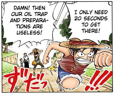 Luffy runs North,...maybe. ( One Piece,  chapter 28)