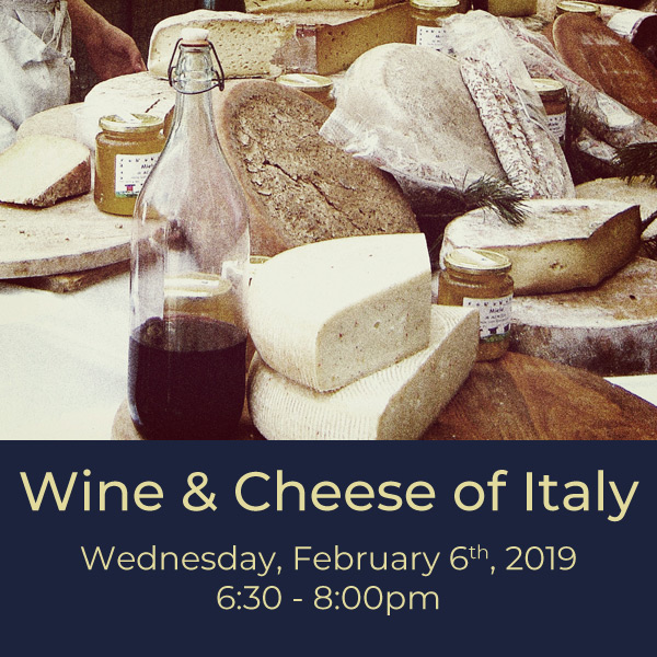 """$50.00   The Italians abide by the notion of """"what grows together goes together"""" and we see this very distinctly in their regional selection of wines and cheese. In this hedonistic class we'll taste through some of Italy's most beloved wines and cheeses and discover a few lesser-known gems along the way."""