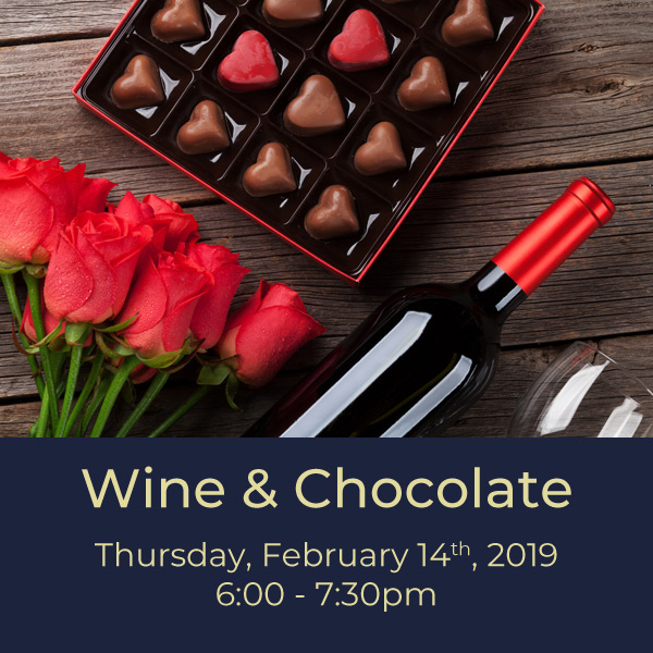 $40.00   Love is in the air, and we're bringing out the most romantic wine and food pairing of all. Join us to taste five wines, plus a selection of chocolate.