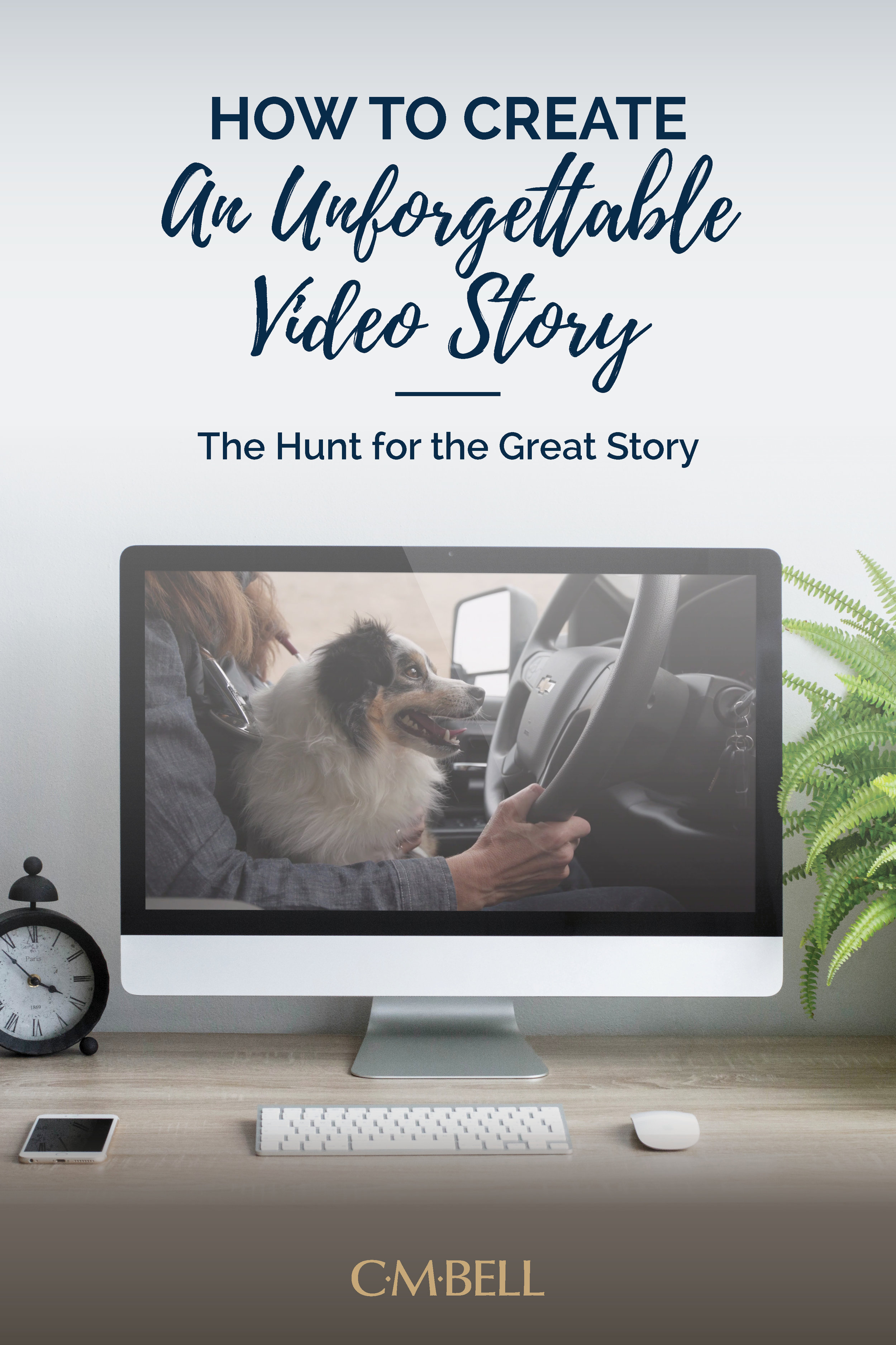 how-to-create-an-unforgettable-video-story.jpg