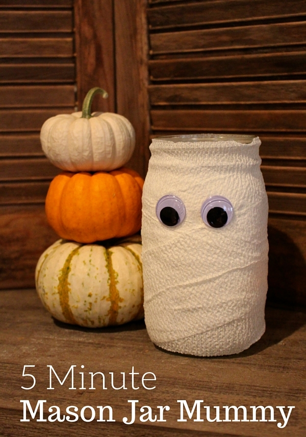 5 minute Mason Jar Mummy for Halloween