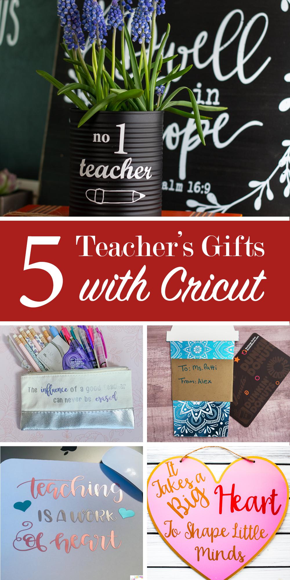 5 Teachers Gift with Cricut