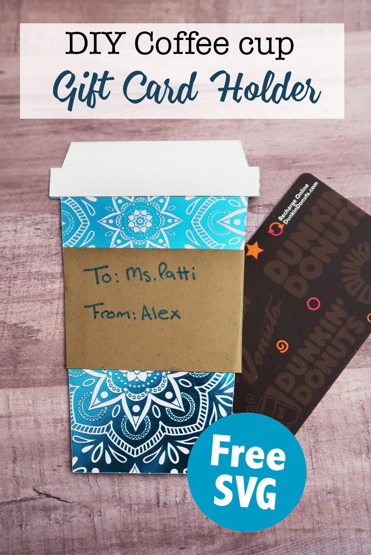 DIY_Coffee_Cup_Gift_Holder.jpg