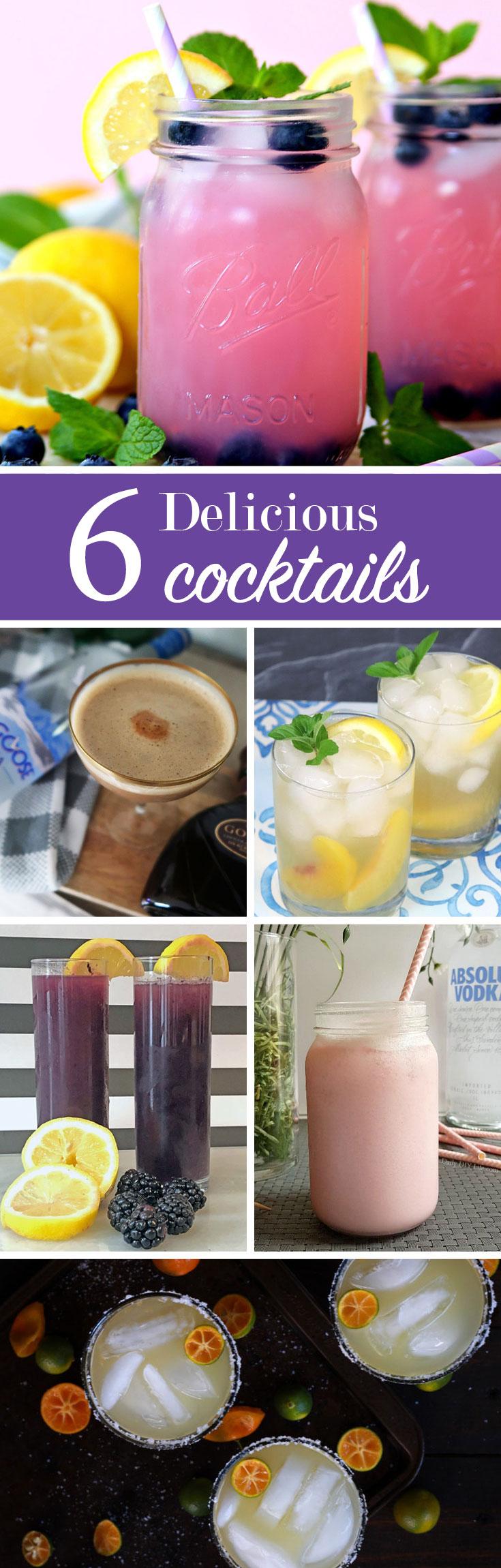 6 Delicious Cocktails