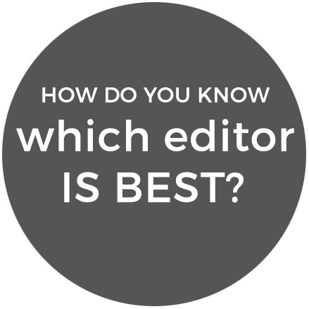 How do you know which editor is best?