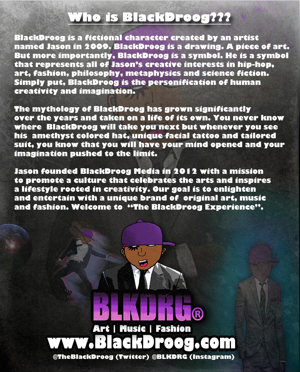 Who is BlackDroog