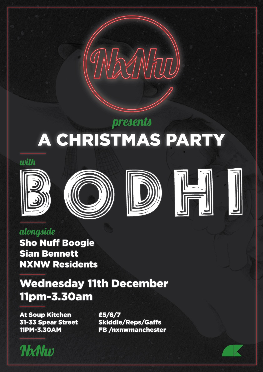 NxNw present A Christmas Party with BODHI! Advanced tickets  here