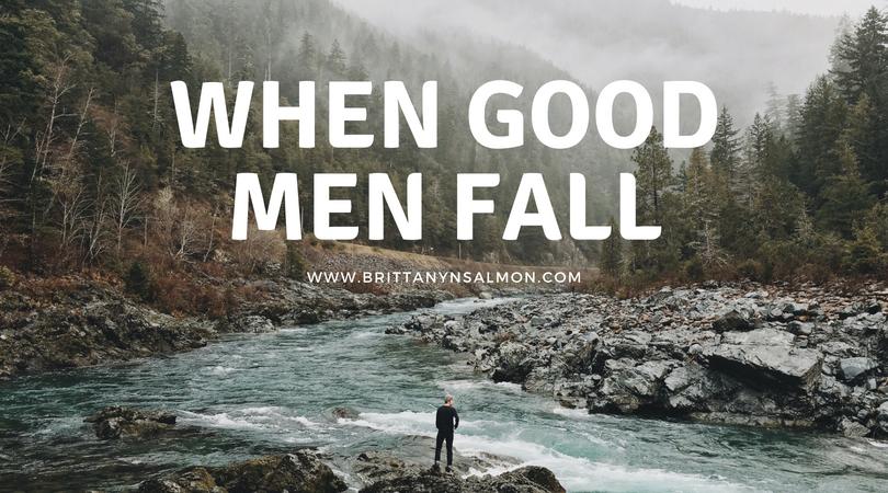 When Good Men Fall