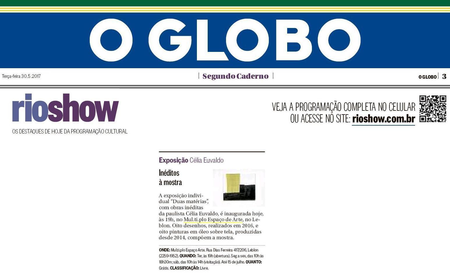 MUL.TI.PLO ESPAÇO ARTE NO GLOBO - SEGUNDO CADERNO - RIOSHOW 30-05.JPG