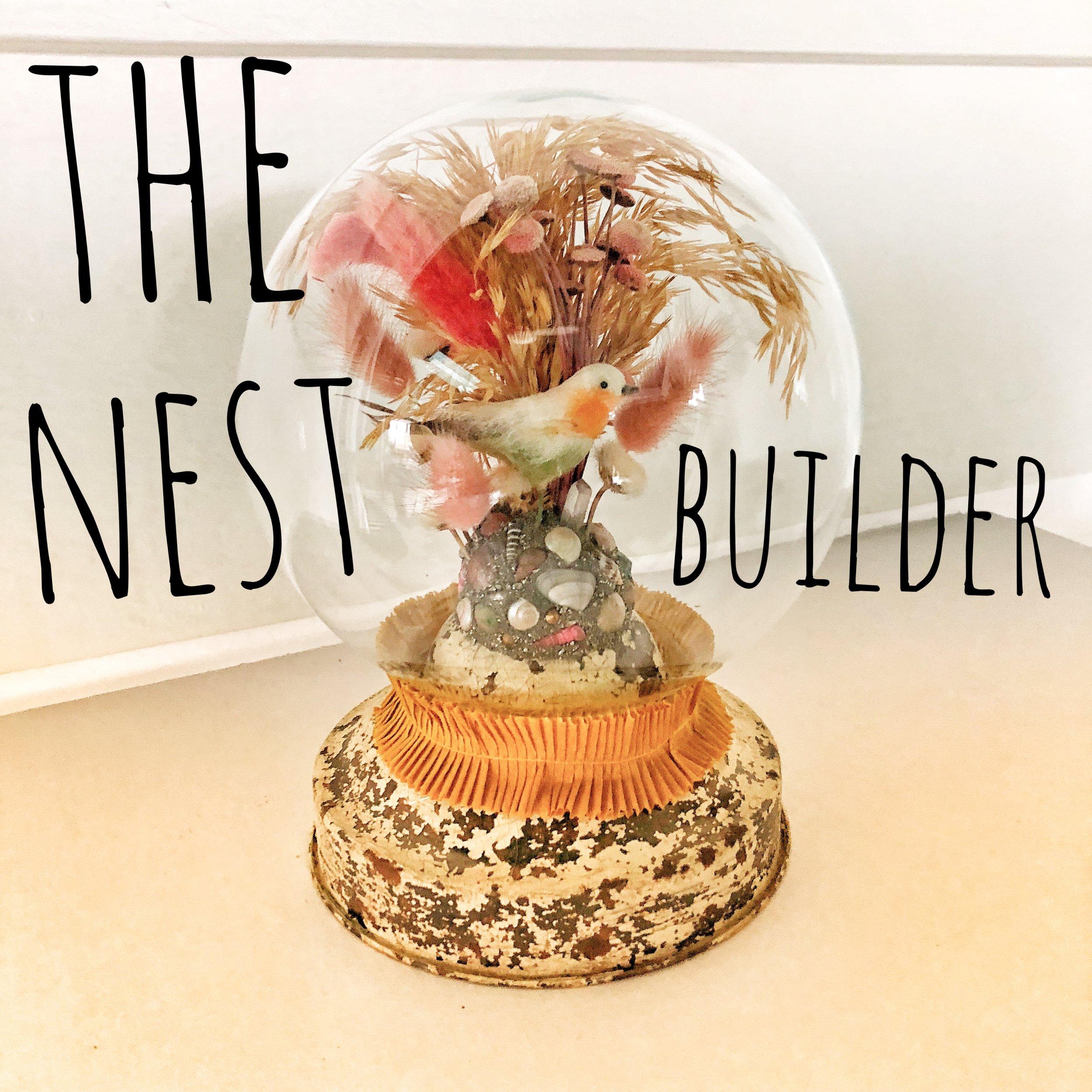 The Nest Builder
