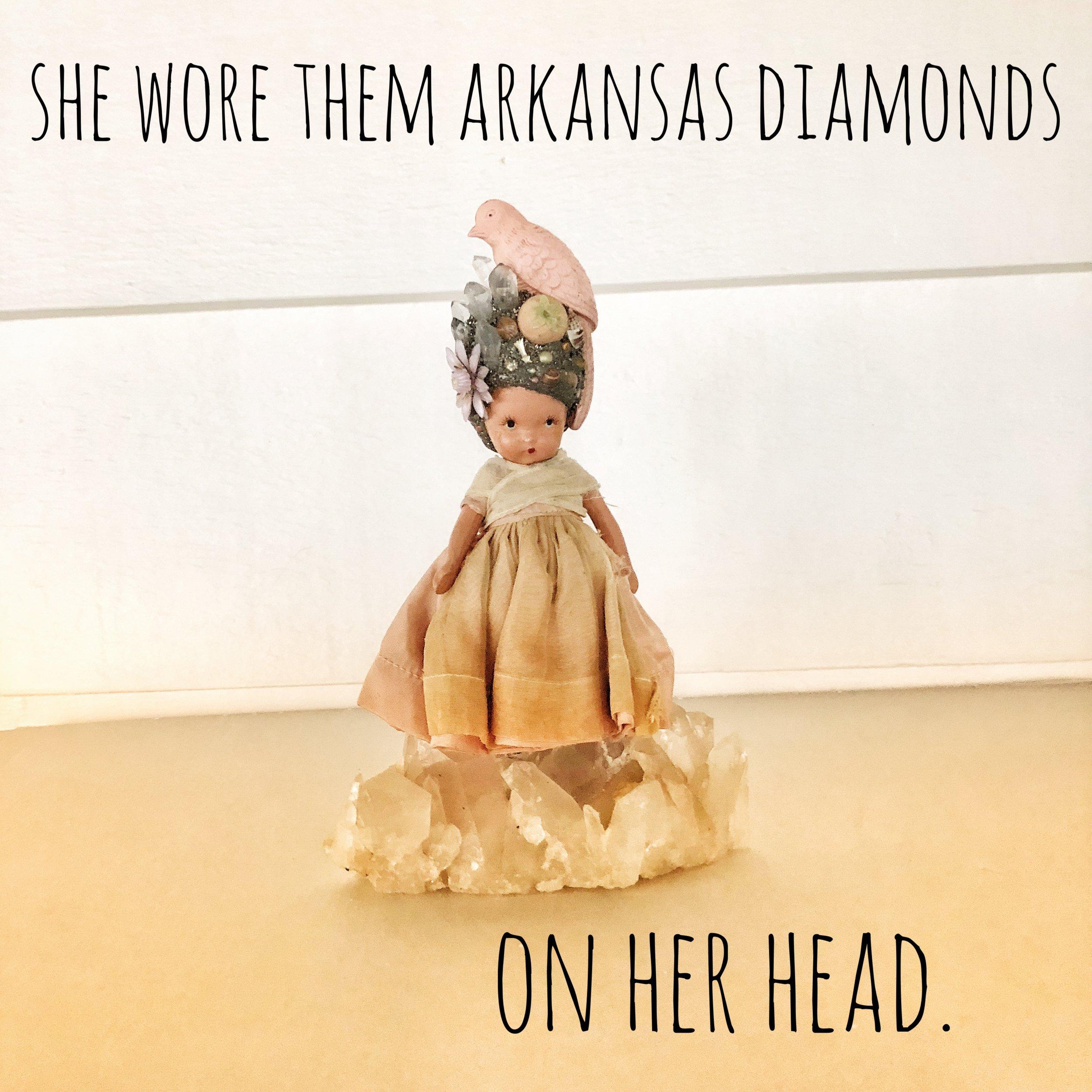 She Wore Them Arkansas Diamonds on her Head