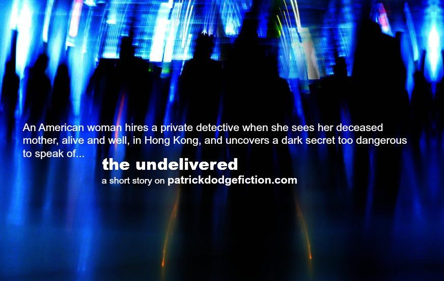 Undelivered2_Short Story by Patrick Dodge.jpg