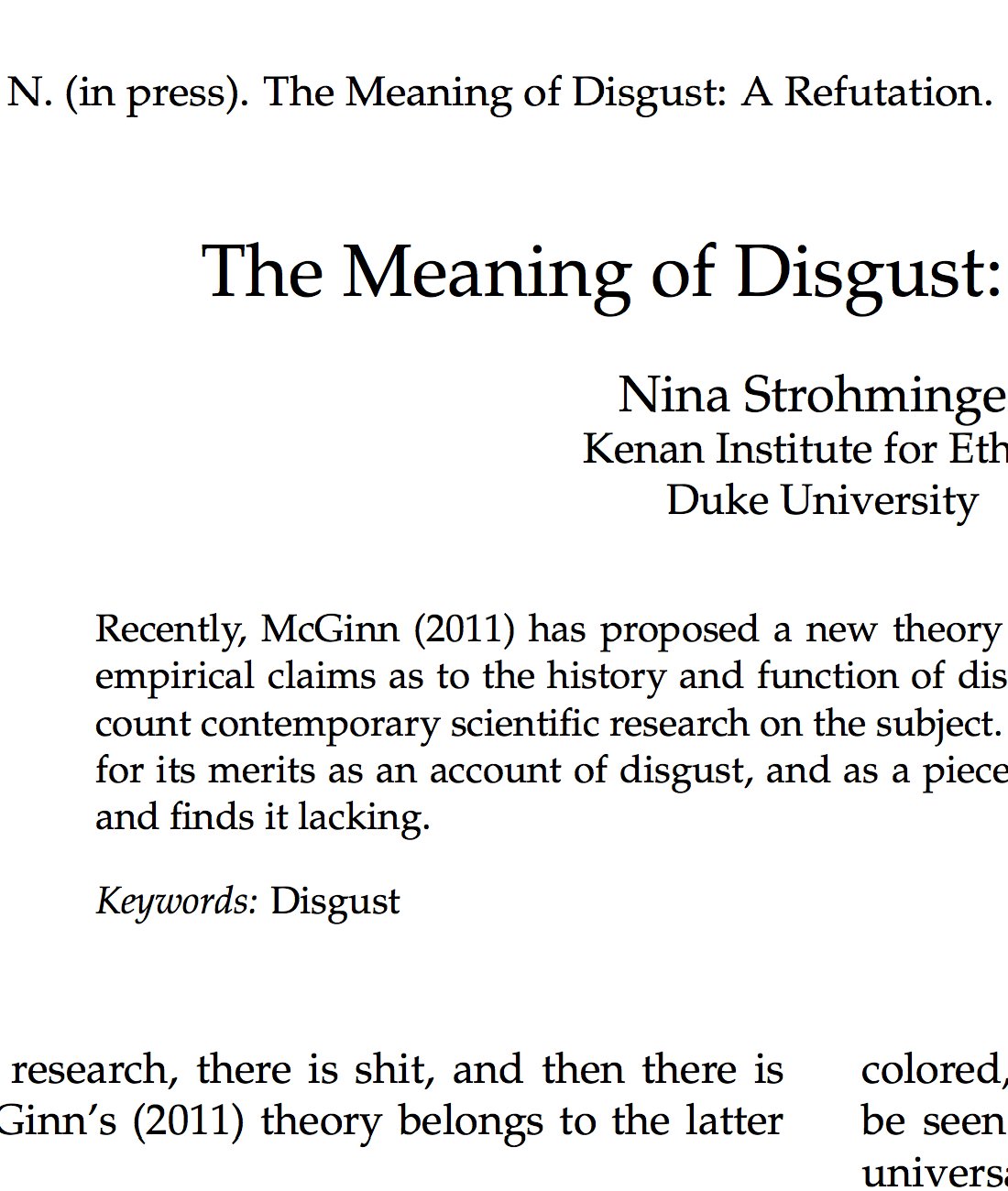 Strohminger, N. (2014). The Meaning of Disgust: A Refutation. Emotion Review, 6(3), 214–216.