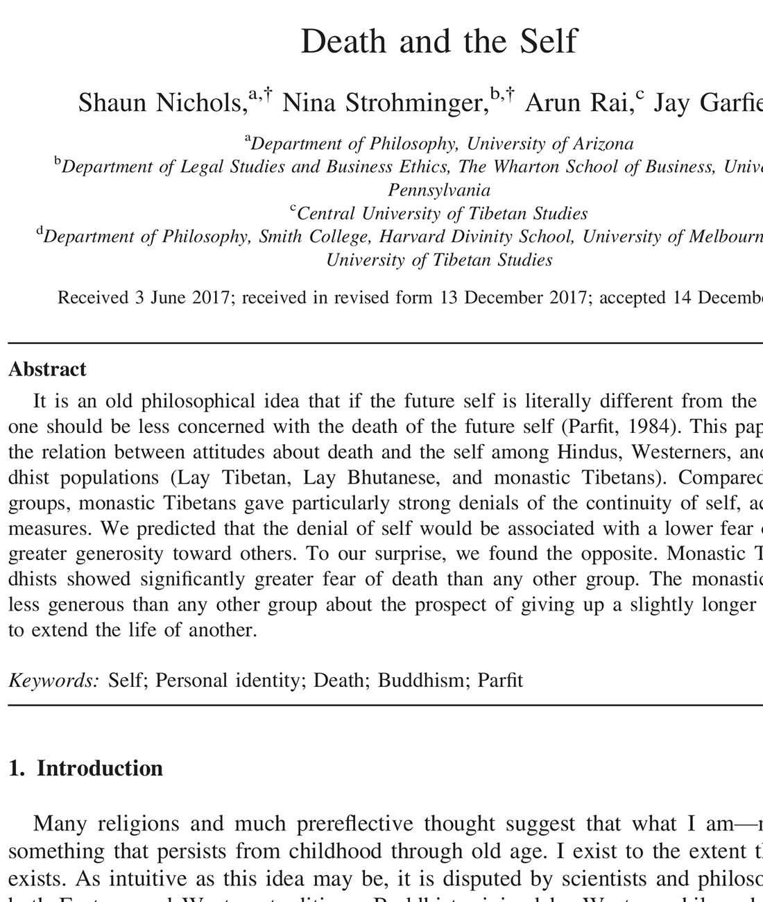 Nichols, S., Strohminger, N., Rai, A., and Garfield, J. (in press). Death and the self. Cognitive Science.