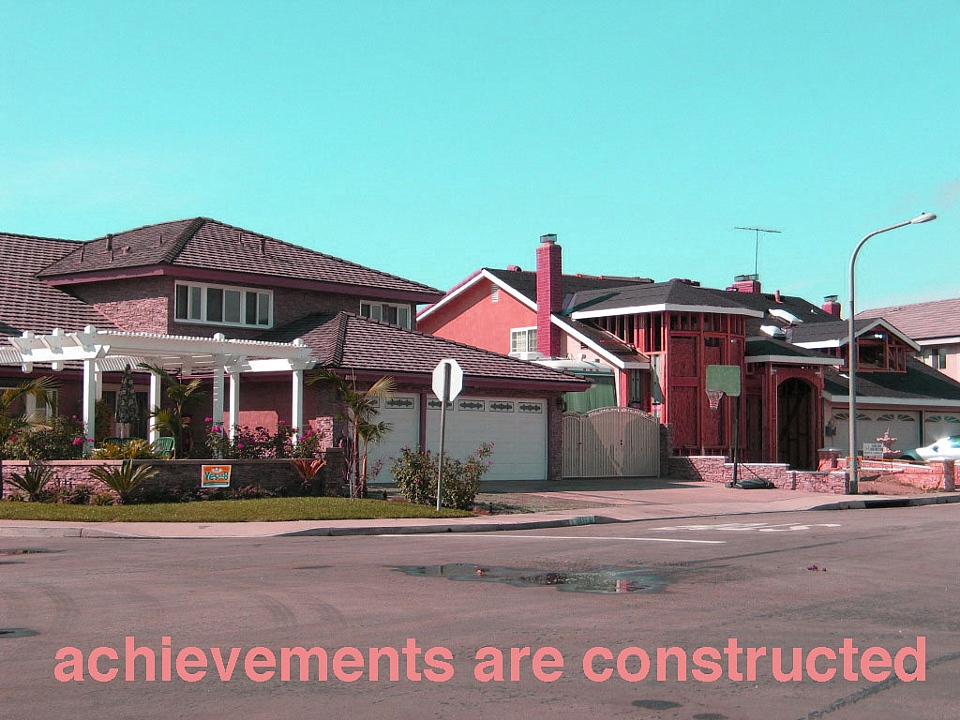 Achievements are Constructed