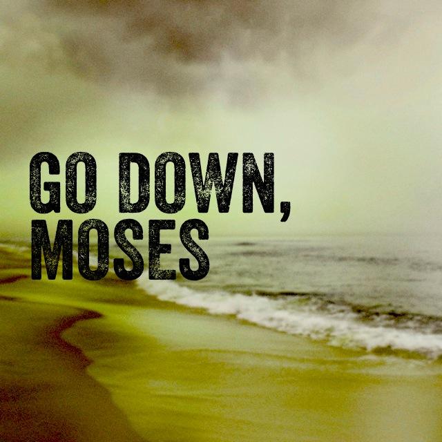 Go Down, Moses.jpg