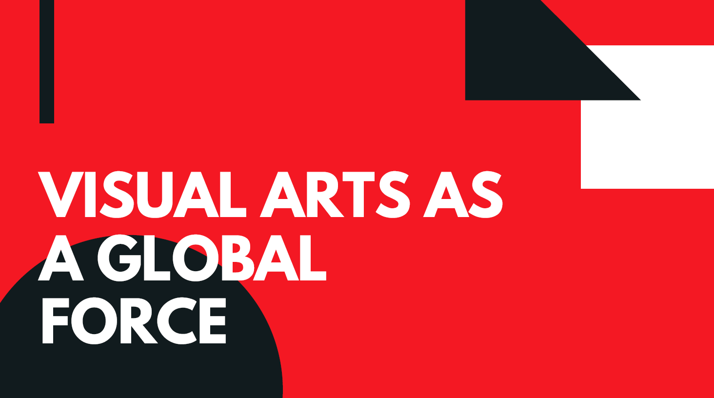 Visual Arts as a Global Force - New Banner Header.png