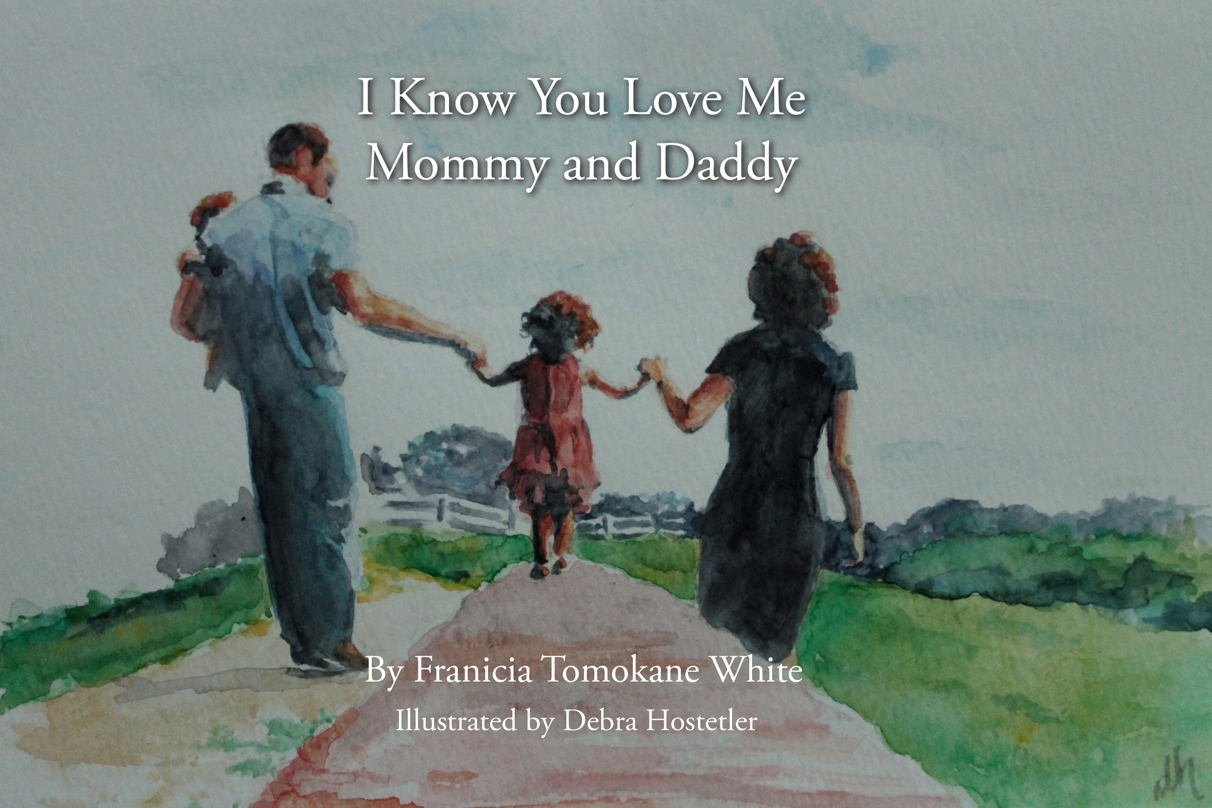 I Know You Love Me Mommy and Daddy cover
