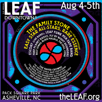 3nd Annual LEAF Downtown AVL  in    Pack Square Park    Save the dates ~ Friday & Saturday, August 4th-5th, 2017    More Info