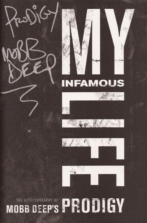 my infamous life mobb deep prodigy autobiography.jpg