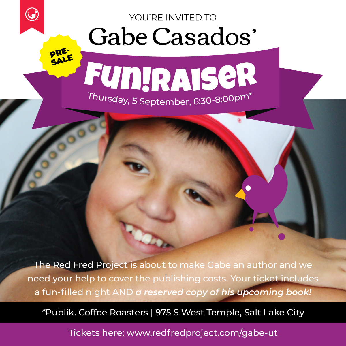 Gabe's Fun!Raiser - 5 September 2019—We're about to make Gabe an author and we need your help to cover the publishing costs. Your ticket includes a fun-filled night and a reserved copy of his upcoming book!