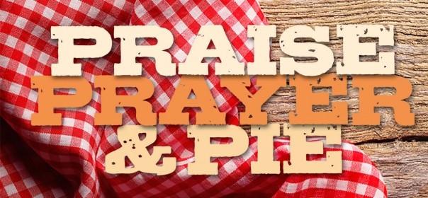 praise-prayer-pie-post-940x280.jpg