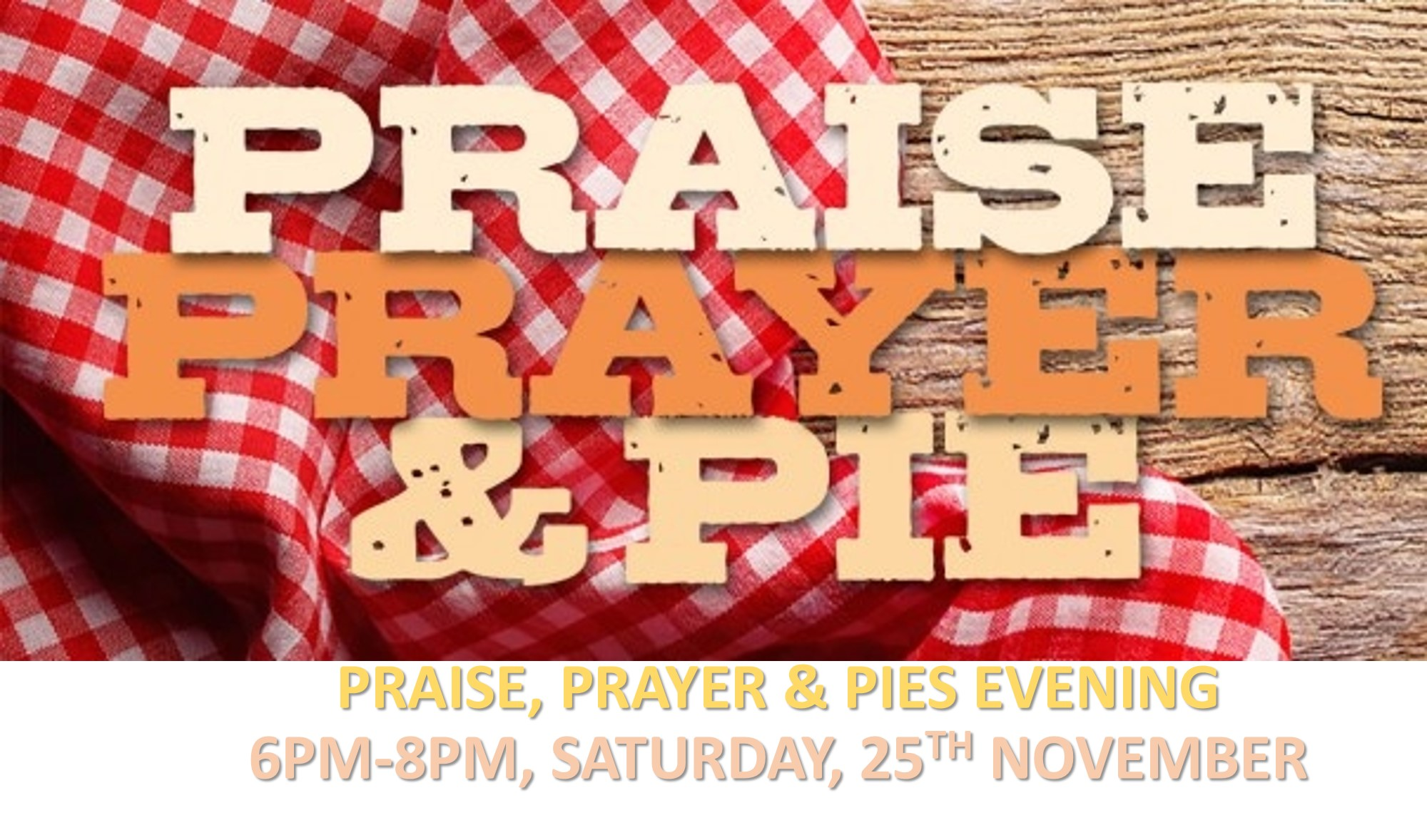 PRAYER PRAISE AND PIES.jpg