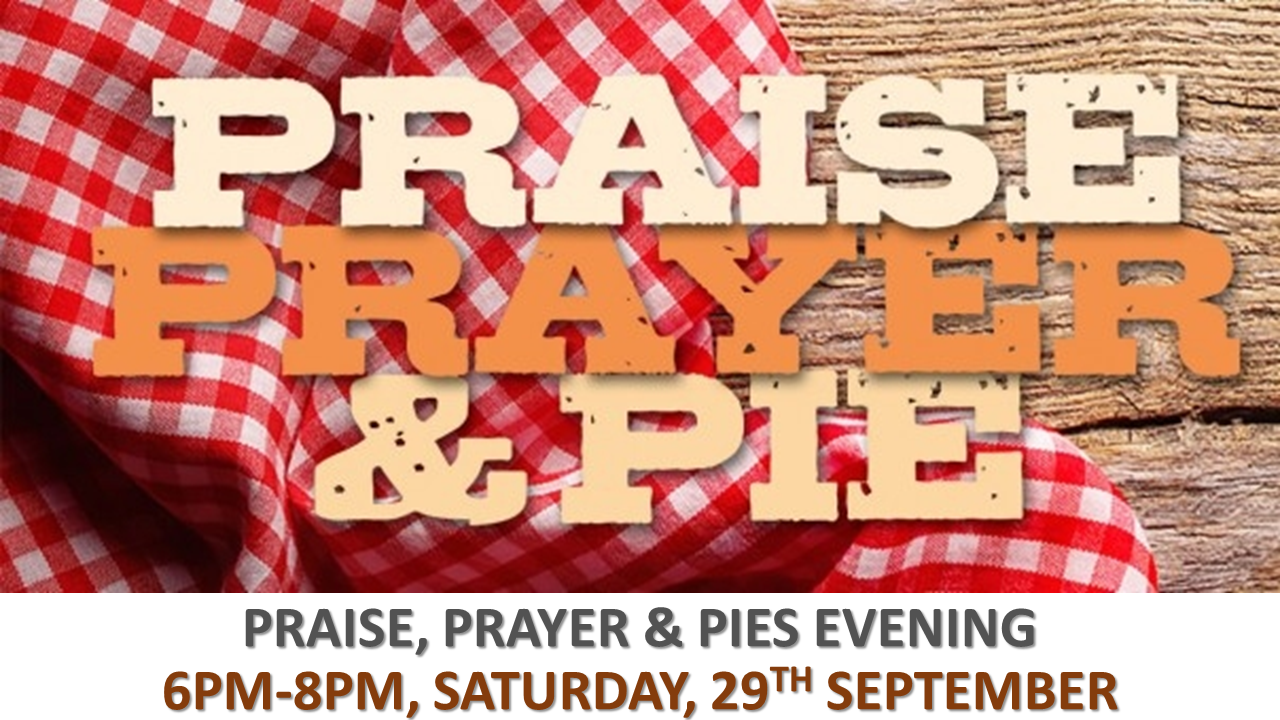 PRAISE, PRAYER AND PIES.png