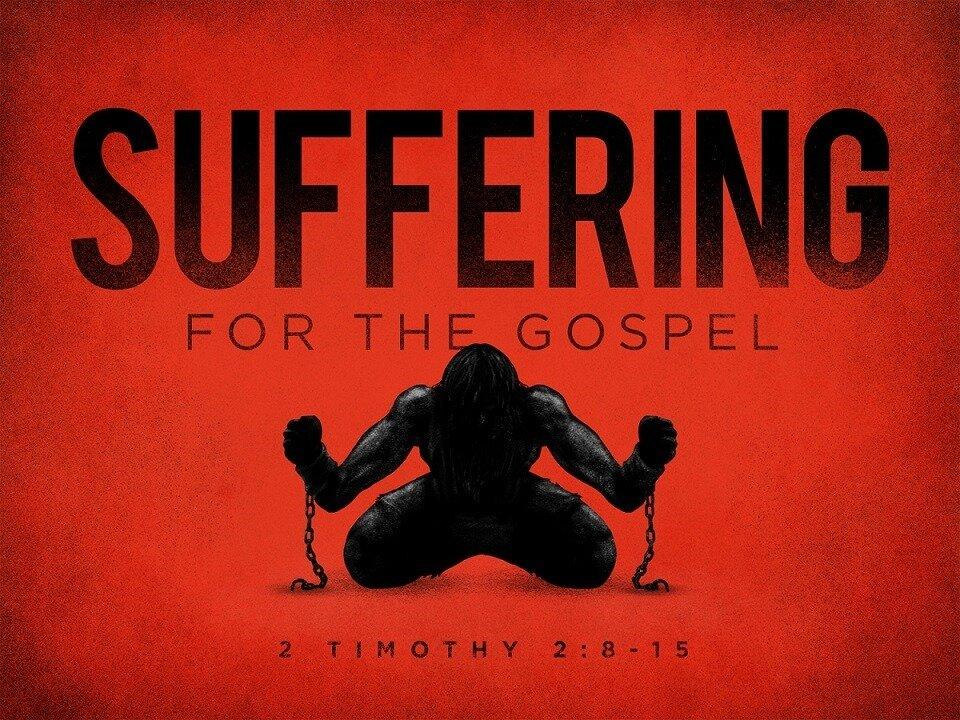 SUFFERING FOR THE GOSPEL.jpg