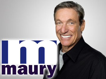 """""""The Maury Show"""""""