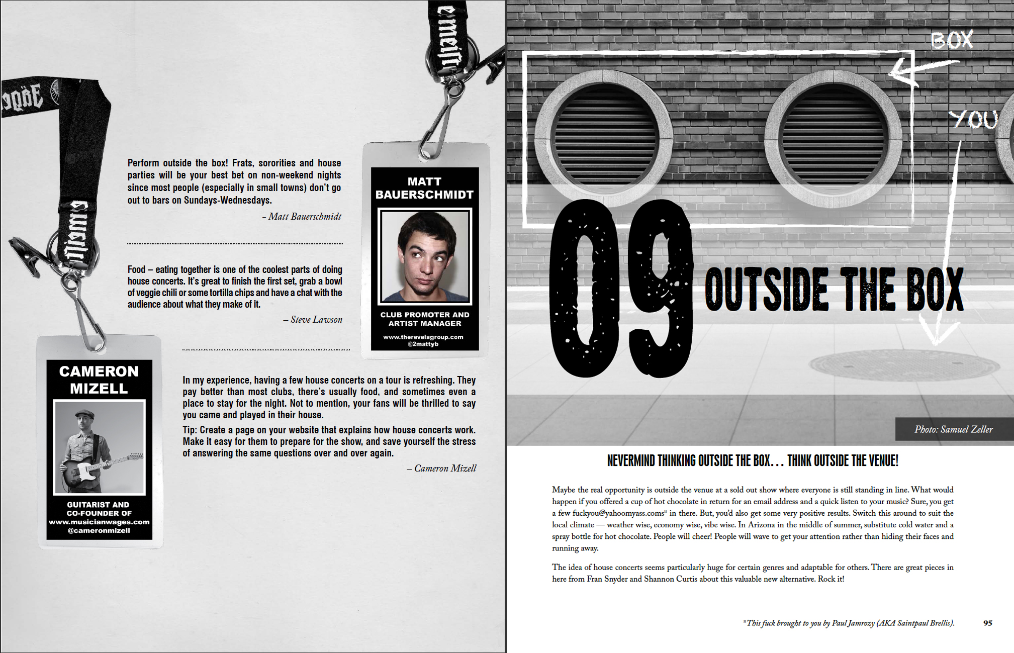 This spread, from Martin Atkins' Band:Smart, is from Chapter 9: Outside the Box.