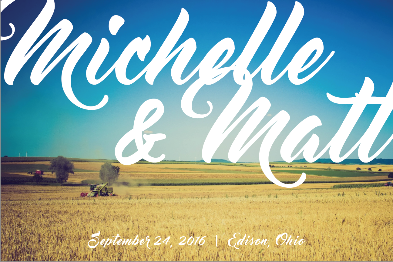 Michelle and Matt's Save the Dates /// This was the eighth of nine drafts. The first options weren't quite country enough.
