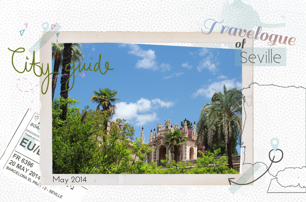 Seville Travelogue and City Guide