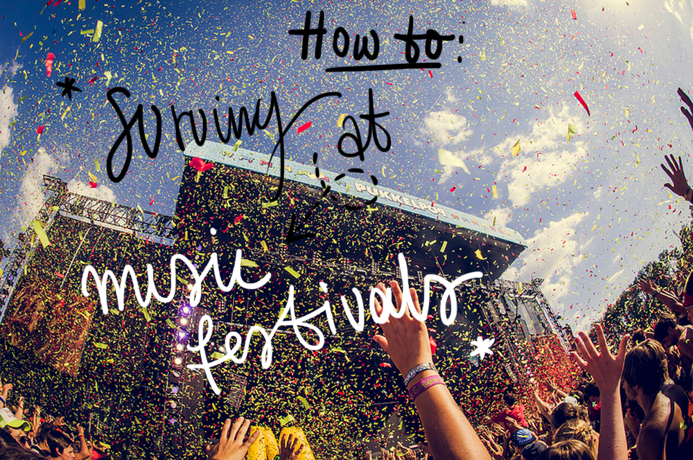 tips on surving at music festivals