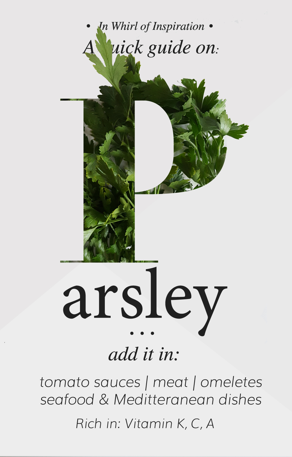 Spice series: Parsley - usage in kitchen & health benefits | by IN WHIRL OF INSPIRATION
